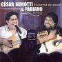 Cd Cesar Menotti E Fabiano - Palavras De Amor Ao Vivo - Ori