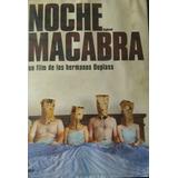 Noche Macabra Dvd 100 % Original Usado. Retira Por Belgrano.