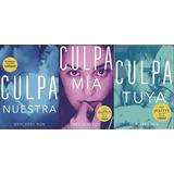 Culpa Mia - Culpa Tuya - Culpa Nuestra Mercedes Ron 3 Libros