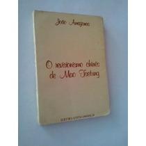 Livro: O Revisionismo Chinês De Mao Tsetung: João Amazonas