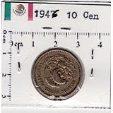 Moneda Niquel Diez Centavos 1946 Sol Azteca Mx10 1