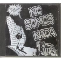 La Polla Records - No Somos Nada( Punk Hc Español ) Cd Rock