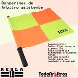 Banderines Referee Regla Lineman Asistente Todoarbitros
