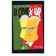Crack Up, Francis Scott Fitzgerald, Crack Up