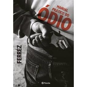 Livro: Manual Prático Do Ódio (ferréz)