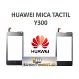 Mica Tactil Huawei Y300 Original Somos Tienda Fisica