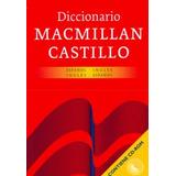 Diccionario Macmillan Castillo. Español-ingles Ingles-españo