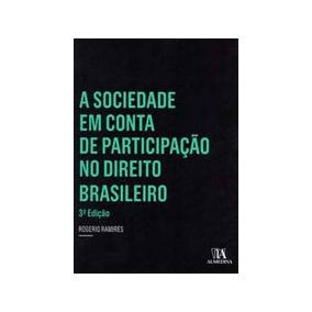 Sociedade Em Conta De Participaçao No Direito Brasileiro, A