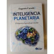 Inteligencia Planetaria Eugenio Carutti