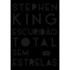 Escuridão Total Sem Estrelas Stephen King Suma Frete R$ 14