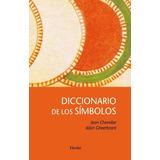 Diccionario De Símbolos. Jean Chevalier