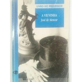Livro: A Viuvinha (josé De Alencar) [frete Fixo R$ 19,90]