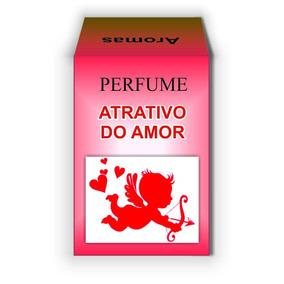 Perfume Atrativo Do Amor - Linha Amarração