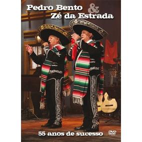 Dvd Pedro Bento E Zé Da Estrada - 55 Anos De Sucesso