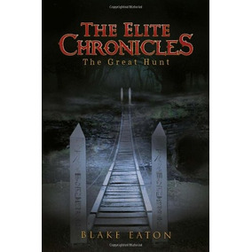 The Elite Chronicles: The Great Hunt