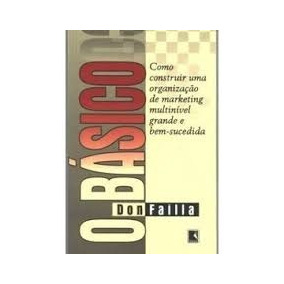 Livro Usado O Básico Don Failla Multinivel Mmn Completo