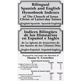 Bilingual Spanish Hymnbook Indexes (inglés-español; Español