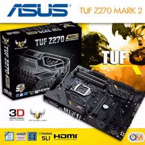 Mother Asus Tuf Z270 Mark 2 Lga 1151 Nuevo Modelo