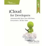 Icloud For Developers: Automatically Sync, Cesare Rocchi