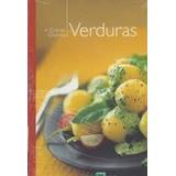 Livro A Grande Cozinha: Verduras Editora Abril Coleções