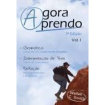 Agora Aprendo Vol. 1- Gramática- Interpretação De Textos-...