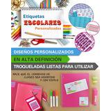 Pack Etiquetas Escolares Personalizadas Stikers Adhesivos