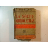 La Noche Quedo Atras Jan Vatin 1941 Claridad
