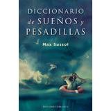 Diccionario De Sueños Y Pesadillas - Max Sussol
