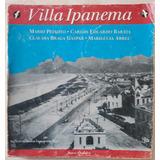 Villa Ipanema Mario Peixoto Carlos Eduardo Barata Claudia