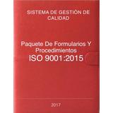 Paquete De Formularios Y Procedimientos Iso 9001:2015