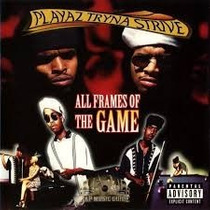 Cd Playaz Tryna Strive All Frames Of The Game
