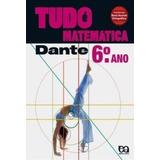 Livro Tudo É Matemática - 6º Ano Luiz Roberto Dante