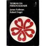 Livro Teorias Da Personalidade J. Fadiman