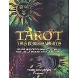 El Tarot Y Sus Poderes Magicos - Edaf