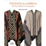 Ponchos De America - Ruth Corcuera