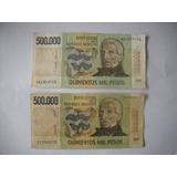 Billete De 500.000 Pesos Lote De Dos Distintas Firmas