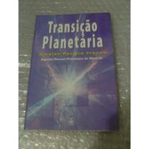 Transição Planetária - Divaldo Pereira Franco
