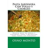 Libro : Pasta Jardinera Con Pollo Y Chorizo: Receta Baja ..