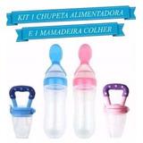 Kit Colher Dosadora Papinha + Chupeta Alimentador Silicone