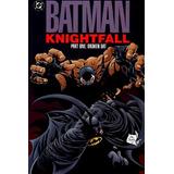 Batman Knightfall La Caida Del Murcielago