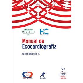 Manual De Ecocardiografia De Wilson Mathias Jr Manole (saud