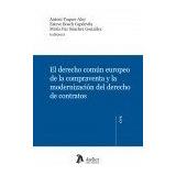 El Derecho Común Europeo De La Compraventa Y La Modernizaci