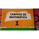 Carpeta De Matematica 1 Santillana