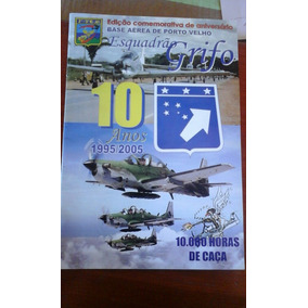 Revista Comemorativa De Aniversário Base Aerea Porto Velh