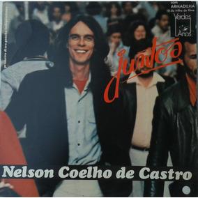Nelson Coelho De Castro - Juntos - Lp - Ver O Video