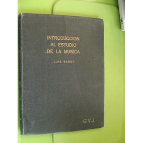 Libro Clave 18 Introduccion Al Estudio De La Musica Luis San