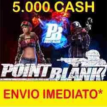 5k De Cash Pointblank Envio Imediato