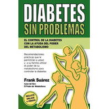 Diabetes Sin Problemas Frank Suárez Libro Digital Original