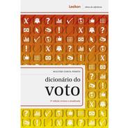 Dicionário Do Voto - 3ª Edição Revista E Atualizada