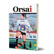 Nueva Revista Orsai Número 3